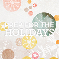 Prep for HOLIDAY success